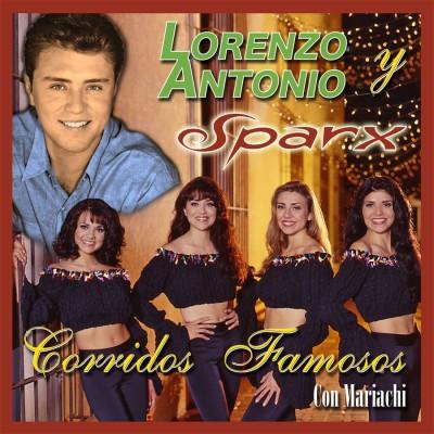 Lorenzo-Antonio-y-Sparx-Corridos-Famosos