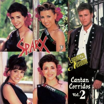 Sparx-y-Lorenzo-Antonio-Cantan-Corridos-vol-2